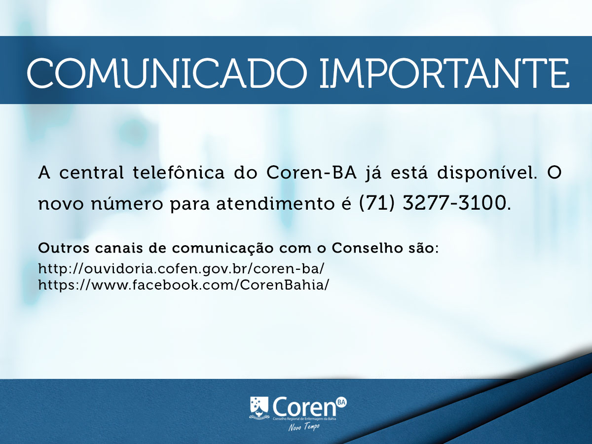 1b1b403707968 Novo número da Central Telefônica do Coren-BA - Conselho Regional de ...